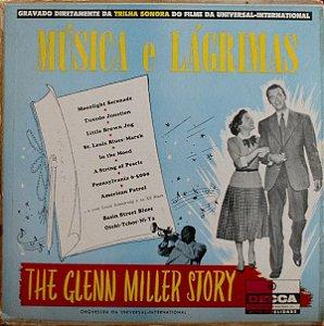 LP - Música E Lagrimas-The Glenn Miller Story - Orquestra Da Universal-Internacional e Com Louis Armstrong E Os All Stars – Gravado Diretamenta Da Trilha Sonora Do Filme Da Universal-Internacional (Vários Artistas)