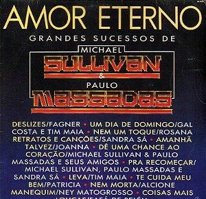 LP -  Amor Eterno - Grandes Sucessos De Michael Sullivan & Paulo Massadas (Vários Artistas)
