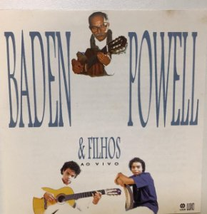 CD - Baden Powell - Baden Powell e Filhos