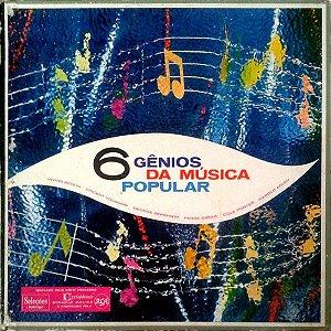 LP - 6 Gênios Da Música Popular (Vários Artistas) (BOX com 4 LPs)