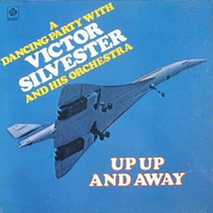 LP - Up Up And Away - Victor Silvester And His Orchestra