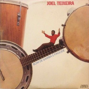LP - Joel Teixeira – Bom De Samba E De Pagode