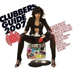 CD - Clubbers Guide 2007 - DUPLO - Importado (UK) (Vários Artistas)