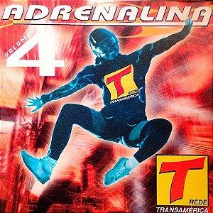 CD - Adrenalina Volume 4 - Rede Transamérica (Vários Artistas)
