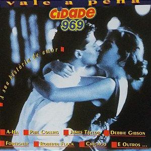 CD - Vale A Pena, A Sua História De Amor (Vários Artistas)