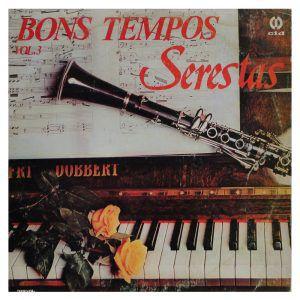 LP - Bons Tempos Serestas vol. 3 (Vários Artistas)