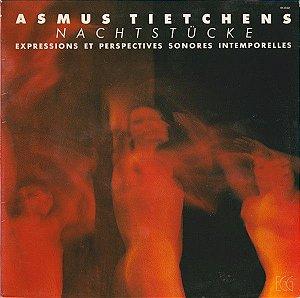LP - Asmus Tietchens – Nachtstücke (Expressions Et Perspectives Sonores Intemporelles) - Importado (France)