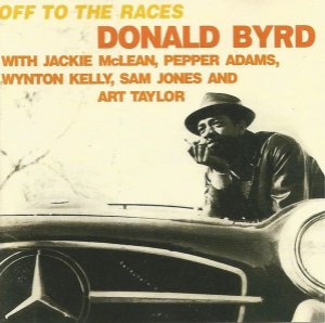 CD - Donald Byrd – Off To The Races