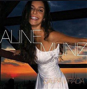 CD - Aline Muniz – Da Pá Virada - Digipack