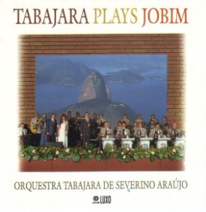 CD - Orquestra Tabajara De Severino Araújo – Tabajara Plays Jobim