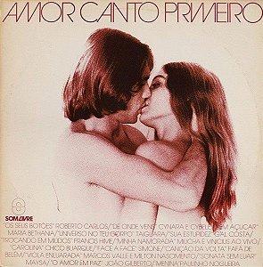 LP - Amor Canto Primeiro (Vários Artistas)