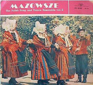 LP - Mazowsze – The Polish Song And Dance Ensemble, Vol. 2 (IMP)