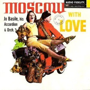 LP – Moscow With Love - Jo Basile, His Accordion & Orchestra