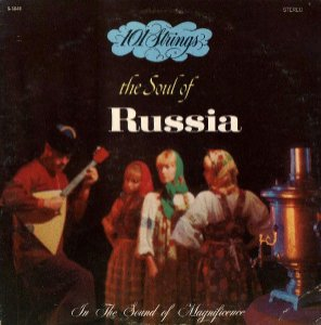 LP - 101 Strings – The Soul Of Russia