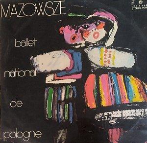 Lp - Mazowsze – Ballet National De Pologne  (IMP)