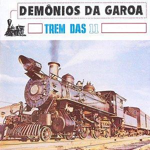 CD - Demônios Da Garoa – Trem Das 11  (Novo - lacrado)
