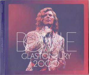 CD - David Bowie ‎– Bowie Glastonbury 2000 (Novo - Lacrado) - IMP (Cd duplo)