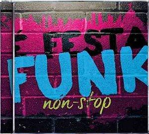 CD - É Festa Funk Non-Stop - (Vários Artistas)