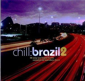CD - Chill: Brazil 2  (Vários Artistas) (Duplo)