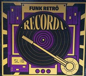 CD - Recorda - Funk Retrô (Vários Artistas)