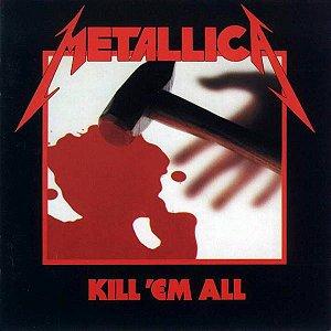 CD - Metallica – Kill 'Em All (Novo - Lacrado)