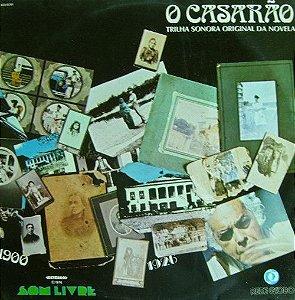 LP - O Casarão (Trilha Sonora Original Da Novela)(Vários Artistas)