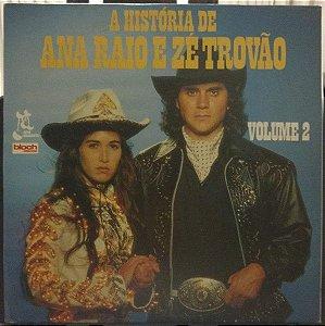 LP - A História De Ana Raio E Zé Trovão - Volume 2 (Novela Rede Manchete) (Vários Artistas)