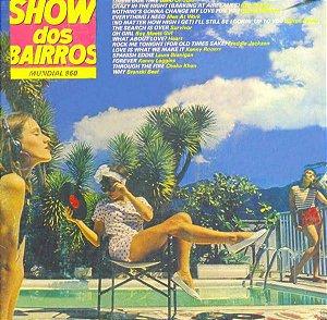 LP - Show dos Bairros (Vários Artistas)