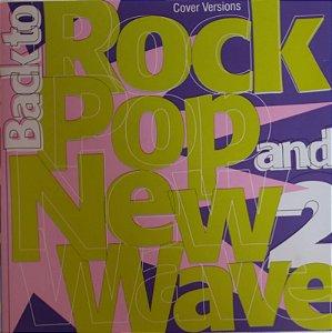 CD - Back to Rock, Pop and New Wave 2 (vários Artistas)