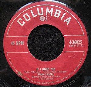 COMPACTO - Frank Sinatra - If I Loved You / You'll Never Walk Alone (EUA)