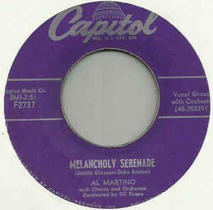 COMPACTO - Al Martino - Melancholy Serenade / Way,Paesano