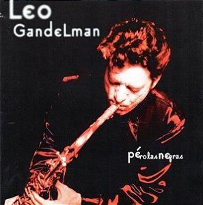CD - Léo Gandelman – Pérolas Negras (sem contracapa)