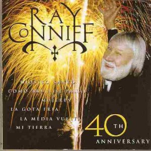 CD - Ray Conniff - 40th Anniversary