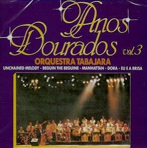 CD - Orquestra Tabajara - Anos Dourados Vol.3