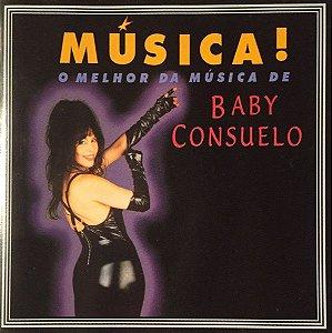 CD - Baby Consuelo - Música! O Melhor Da Música De Baby Consuelo