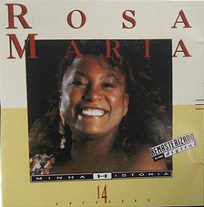 CD - Rosa Maria (Coleção Minha História)