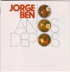 CD - Jorge Ben – 10 Anos Depois