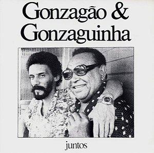 CD - Gonzagão & Gonzaguinha – Juntos