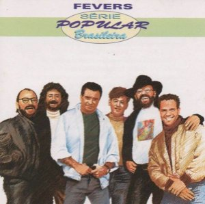CD - Fevers (Coleção Série Popular Brasileira)