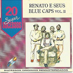 CD - Renato e Seus Blue Caps Vol.II (Coleção 20 Super Sucessos)