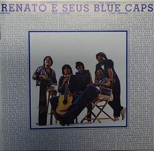 CD - Renato E Seus Blue Caps – Pra Sempre