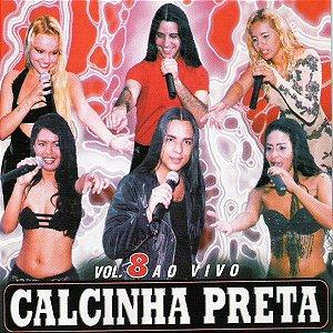 CD - Calcinha Preta – Vol. 8 – Ao Vivo