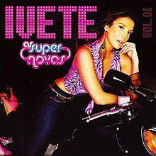 CD - Ivete Sangalo – As Super Novas