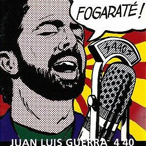 CD - Juan Luis Guerra 4 40 – Fogaraté!