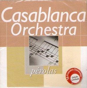CD - Casablanca Orchestra (Coleção Pérolas)