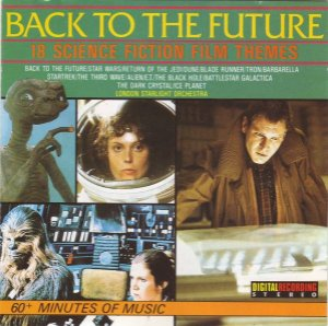 CD - London Starlight Orchestra – Back To The Future (18 Science Fiction Film Themes)