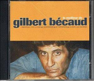 CD - Gilbert Bécaud – Le Meilleur De Gilbert Bécaud (Importado Europa)