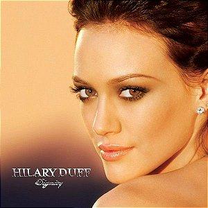 CD - Hilary Duff – Dignity