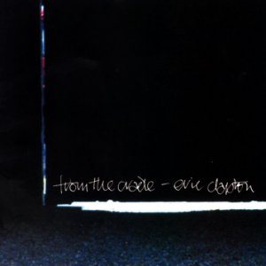 CD - Eric Clapton – From The Cradle - IMP : USA (sem contracapa)