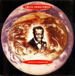 CD - Louis Armstrong – The Best Of A Wonderful World